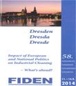 Imprese e nuova politica europea. Fiden ne parla dall'11 al 14 settembre a Dresda