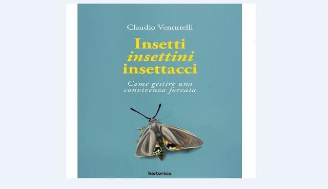 """""""Insetti, insettini e insettacci"""": un libro per conoscerli, rispettarli e… imparare"""