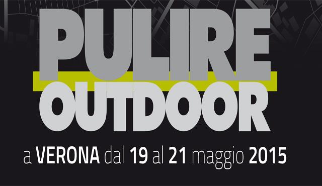 Focus sul decoro urbano per la seconda edizione di PULIRE Outdoor,  dal 19 al 21 maggio a Verona
