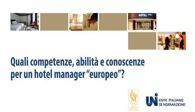 Hotel manager verso la certificazione: uno standard europeo definisce le competenze