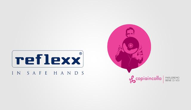 """Reflexx sceglie l'agenzia """"copiaincolla"""" per sua comunicazione"""