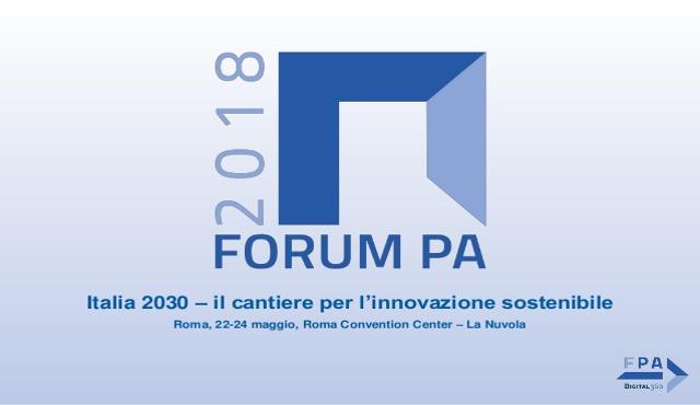 Torna Forum PA 2018  a Roma dal 22 al 24 maggio