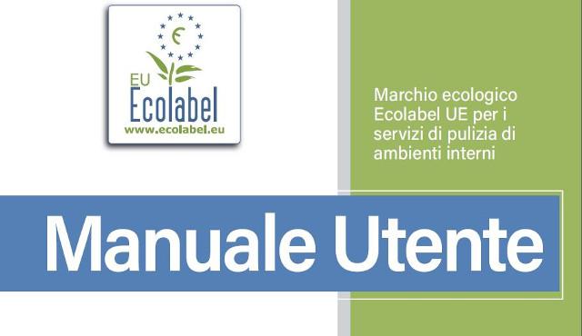Ecolabel servizi di pulizia: ecco il Manuale in italiano